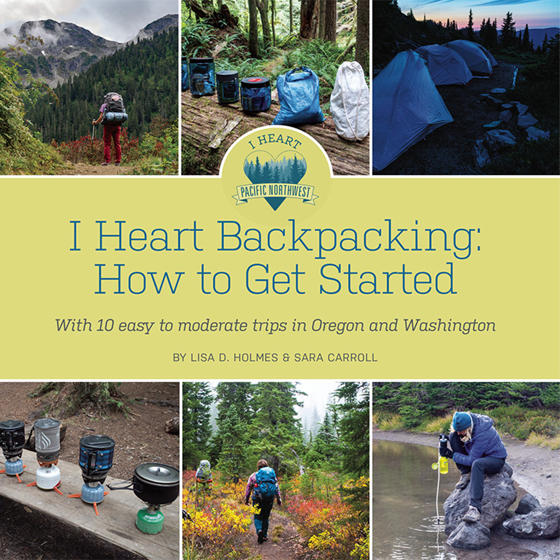 I Heart Backpacking: How to Get Started guide book