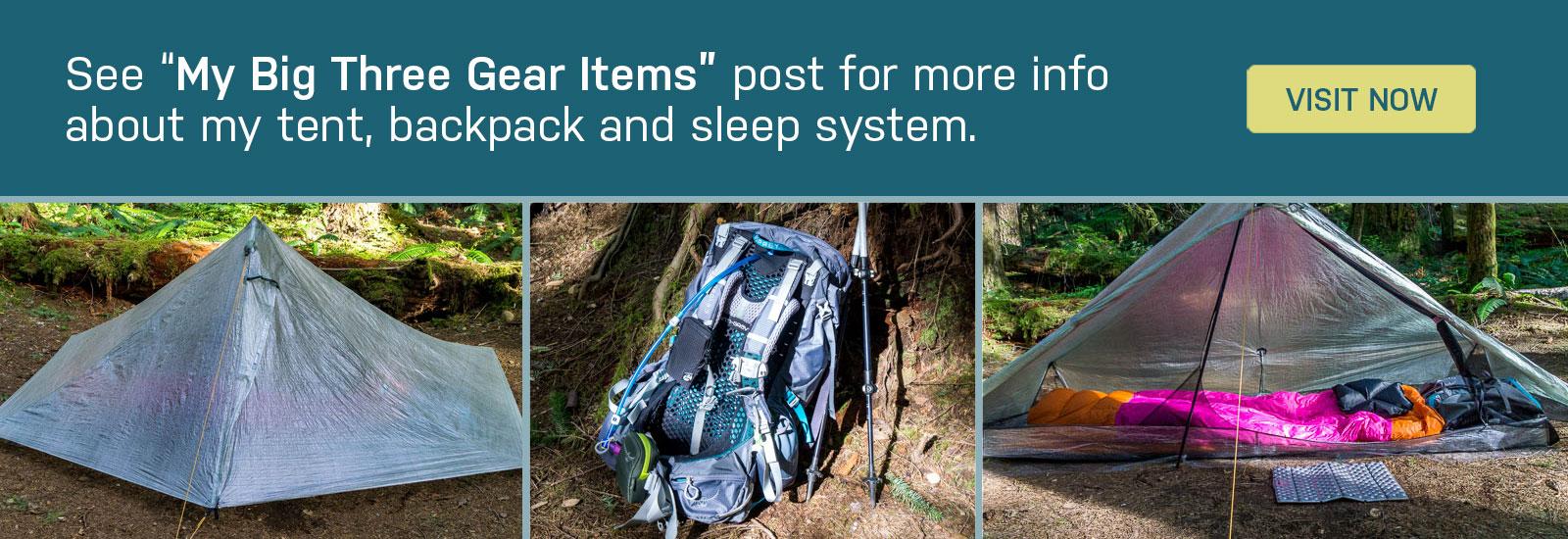 My Big Three Backpacking Gear Items