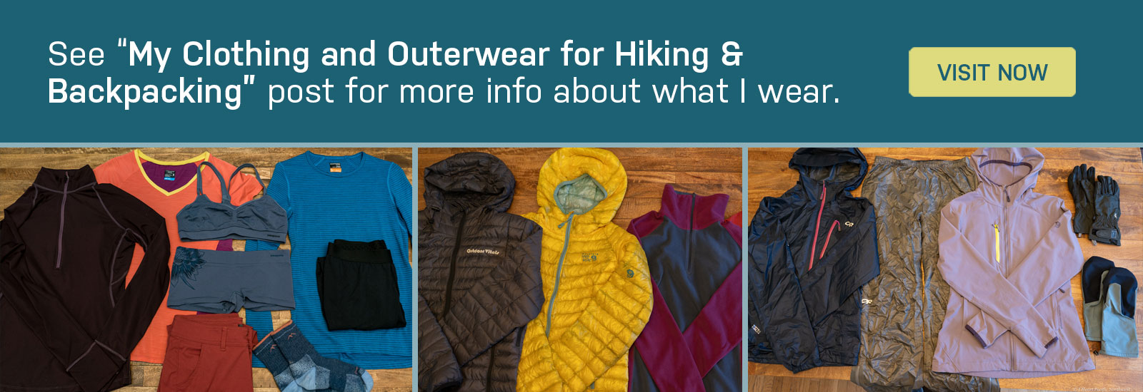 my clothing and outerwear for hiking and backpacking