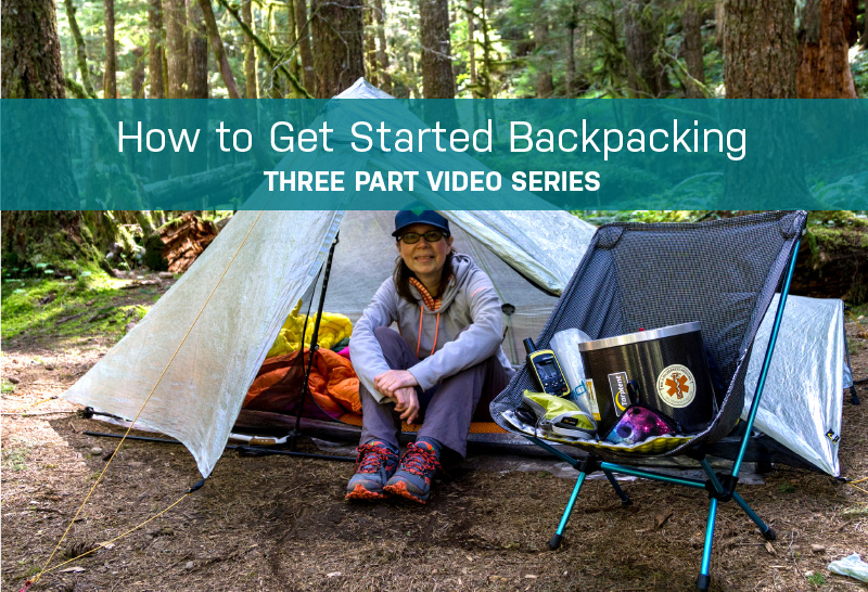 How to Get Started Backpacking - Video Series